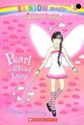 Pearl the Cloud Fairy By Meadows, Daisy/ Ripper, Georgie (ILT)